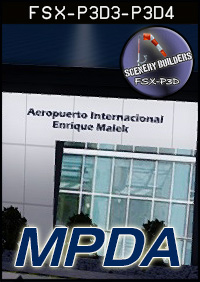 FSXCENERY - MPDA ENRIQUE MALEK INTERNATIONAL AIRPORT FSX P3D