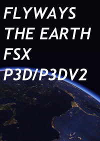 FLYWAYS - THE EARTH FSX P3D
