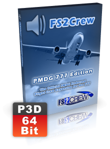 FS2CREW - PMDG 777 (VOICE AND BUTTON CONTROL -P3D 64 BIT)