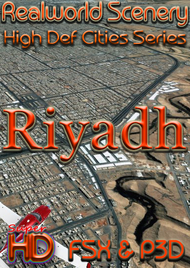 REALWORLD SCENERY - HD CITIES- RIYADH - FSX P3D