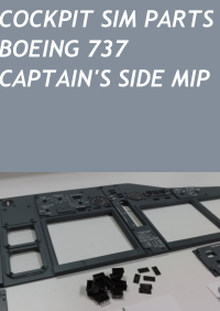COCKPIT SIM PARTS - BOEING 737 CAPTAIN'S SIDE MIP V4