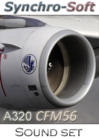 SYNCHRO-SOFT - AIRBUS A320 CFM56-5 SOUNDSET FSX