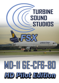 TURBINE SOUND STUDIOS - MD-11 GE-CF6-80C PILOT EDITION FSX
