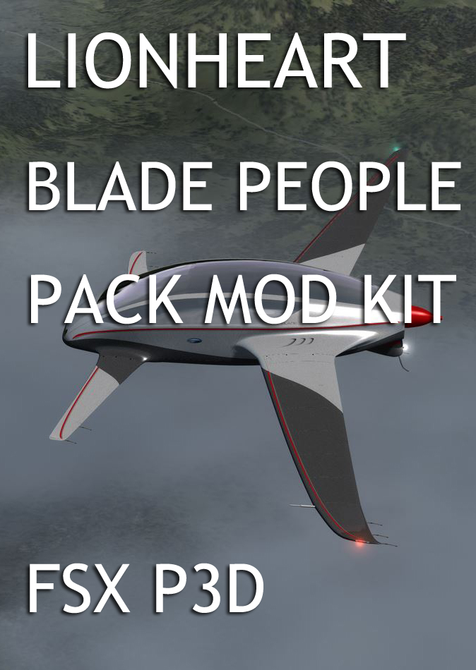 LIONHEART CREATIONS - LIONHEART - BLADE PEOPLE PACK MOD KIT FSX P3D