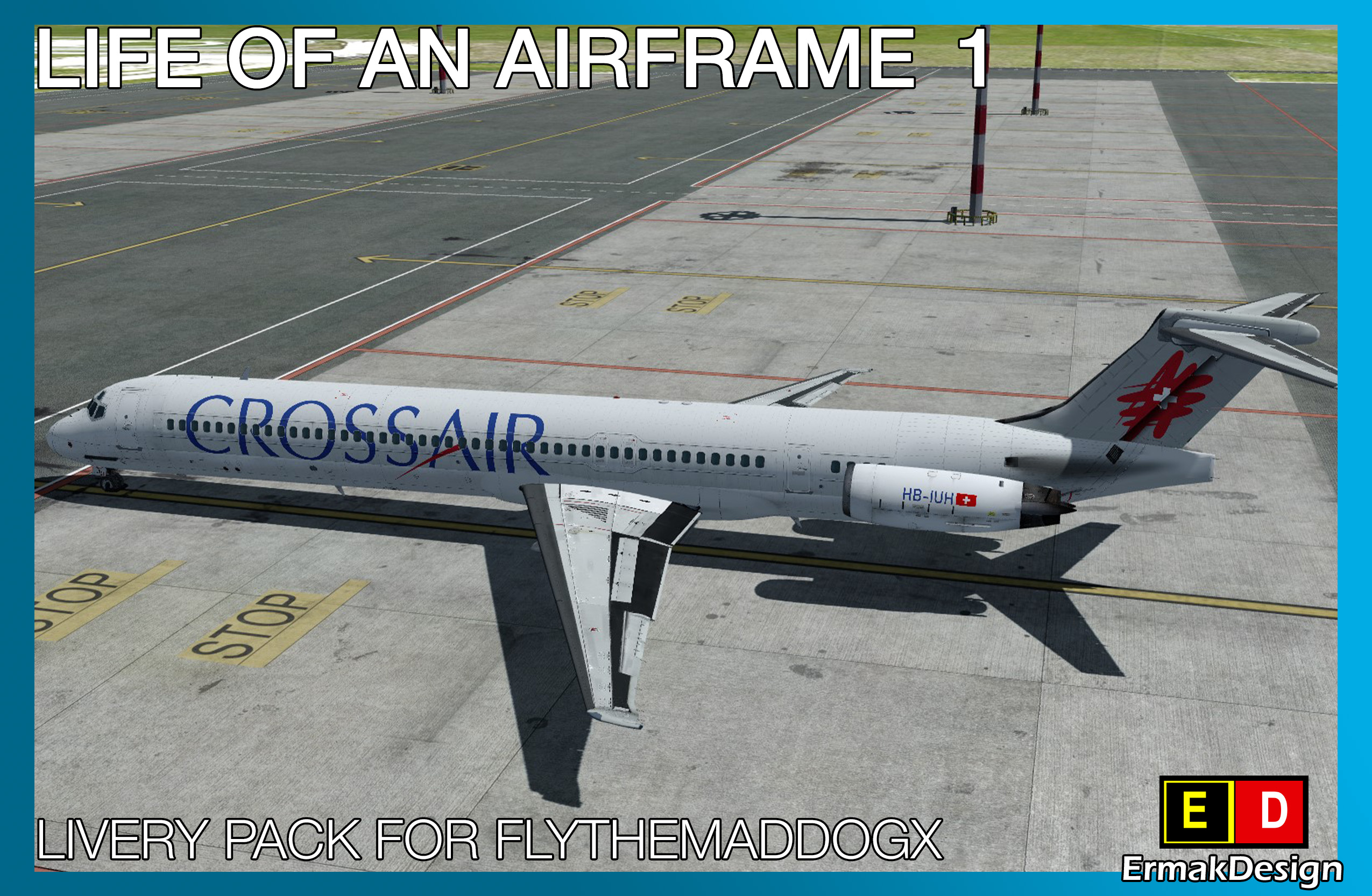 ERMAKDESIGN - LIFE OF AN AIRFRAME LIVERY PACK 1 FOR FLYTHEMADDOGX