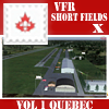 VFR-SHORT FIELDS X - VOLUME 1 QUEBEC