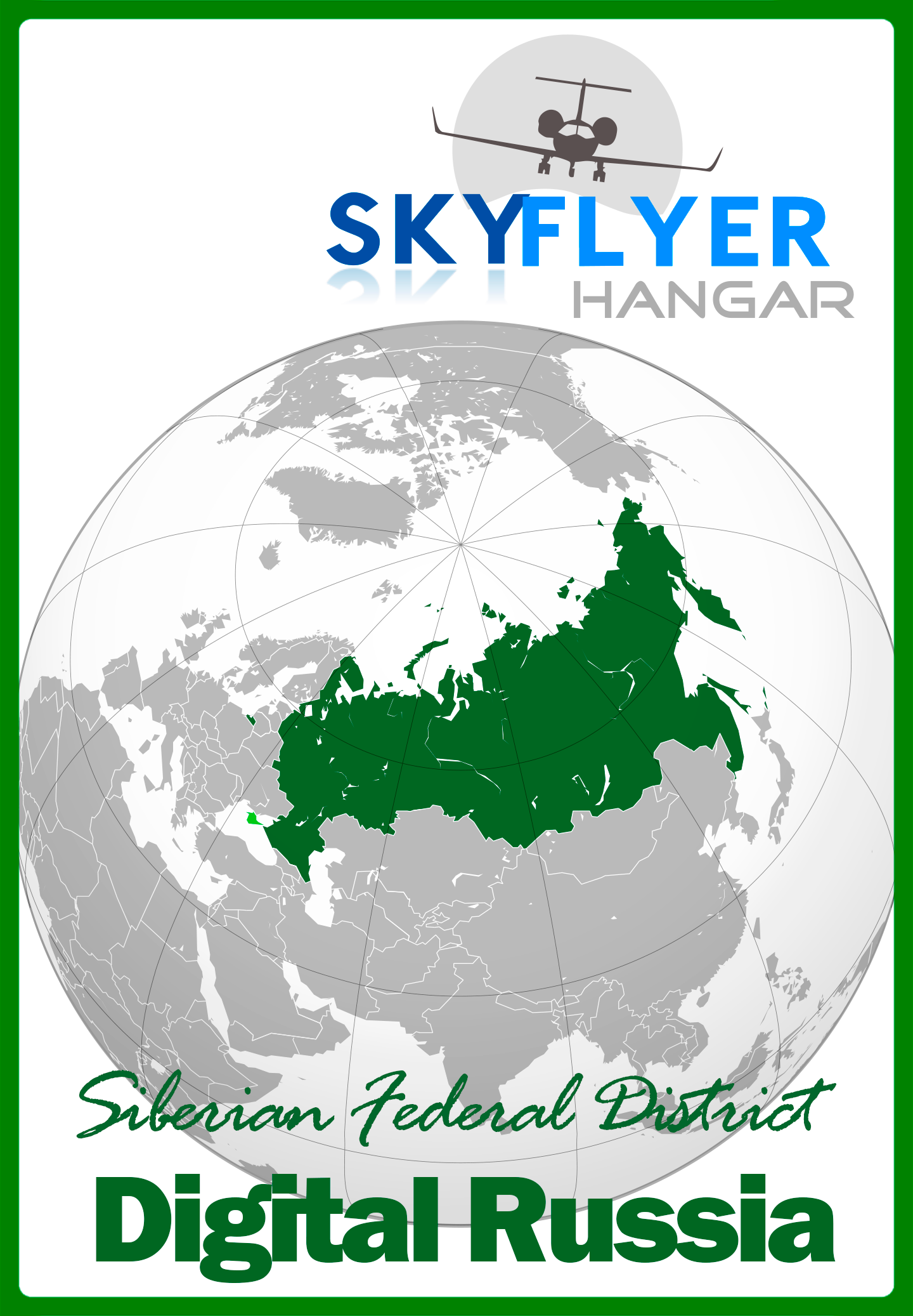 SKY FLYER HANGAR - DIGITAL RUSSIA SIBERIAN FEDERAL DISTRICT P3D4 P3D5
