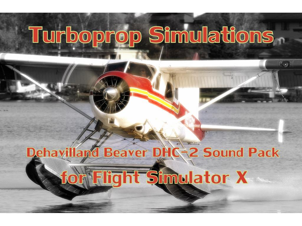 TURBOPROP SIMULATIONS - DEHAVILLAND BEAVER DHC-2 SOUNDPACK FSX