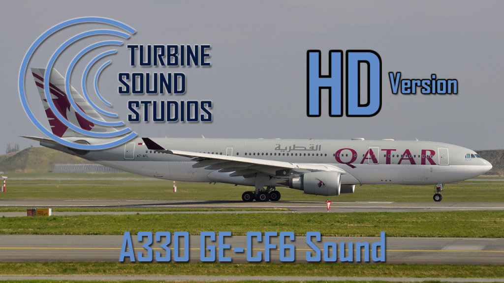 TURBINE SOUND STUDIOS - A330 GE HD SOUND FS2004