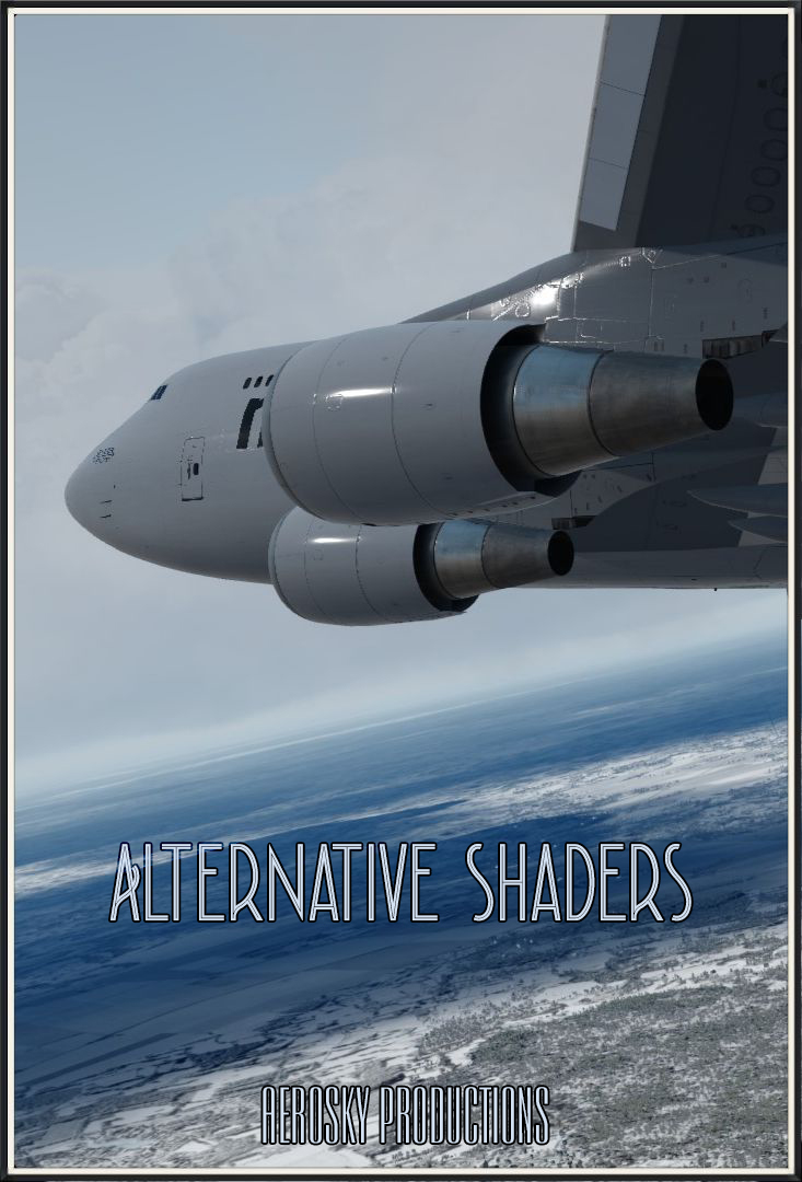 AEROSKY PRODUCTION - ALTERNATIVE SHADERS FOR P3D 4.4- 4.5
