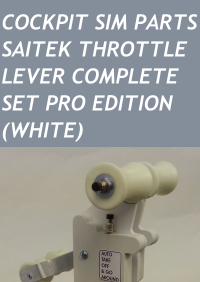 COCKPIT SIM PARTS - SAITEK THROTTLE LEVER COMPLETE SET PRO EDITION (WHITE)