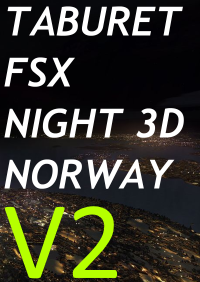 TABURET - NIGHT 3D NORWAY V2 FSX FSXSE P3D