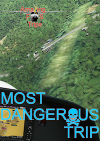 AMAZING FS TRIPS - MOST DANGEROUS TRIP MSFS