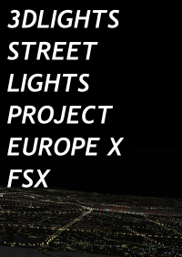 3DLIGHTS - STREET LIGHTS PROJECT EUROPE X FSX