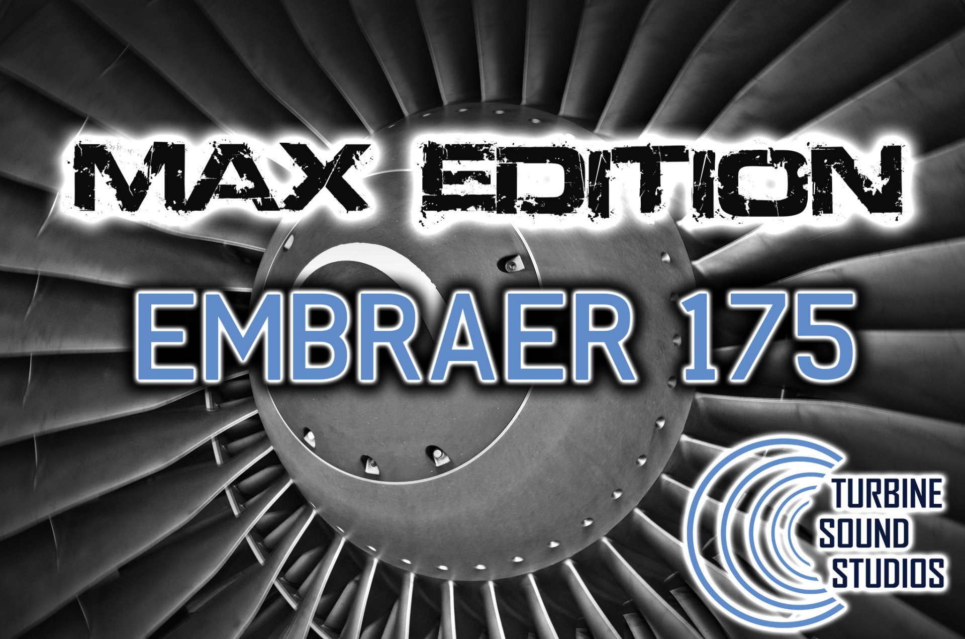 TURBINE SOUND STUDIOS - EMBRAER 175 高清音效包 MAX版本 FSX P3D