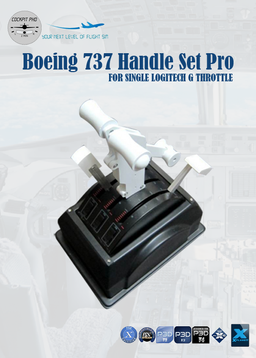 COCKPIT PHD - BOEING 737 HANDLES SET (SINGLE ARM DUAL VERSION) FOR LOGITECH G PRO THROTTLE