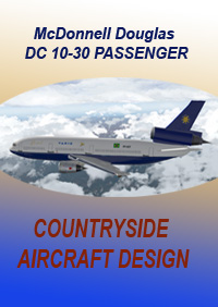 COUNTRYSIDE AIRCRAFT DESIGN - DC 10 30 PASSENGER X-PLANE 11