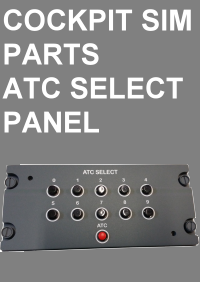 COCKPIT SIM PARTS - ATC SELECT PANEL