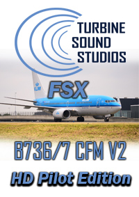 TURBINE SOUND STUDIOS - BOEING 737-600/700 CFM56-7B20 HD PILOT EDITION V2 SOUNDPACK FOR FSX