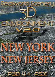 REALWORLDSCENERY - NEW YORK-NEW JERSEY 3D ENVIRONMENT 2.0 P3D, FSX OR FSXSE