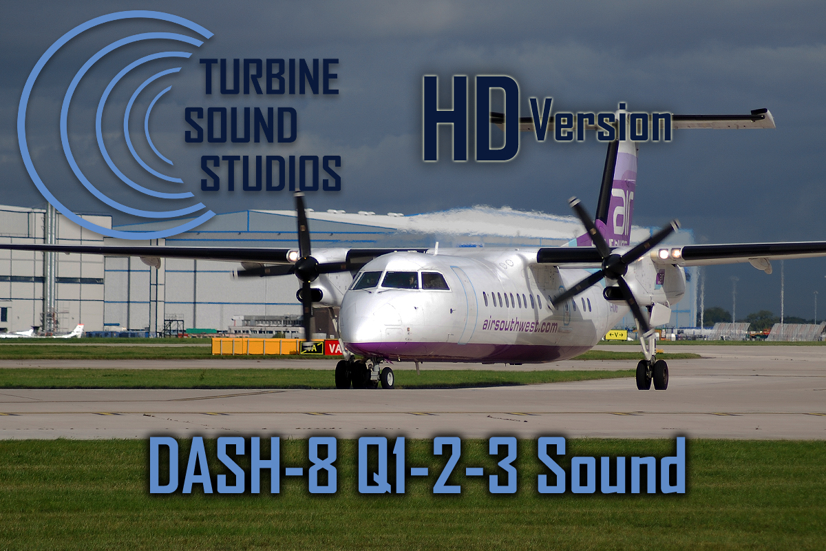 TURBINE SOUND STUDIOS - DASH 8-Q1-2-300 HD SOUNDPACK FOR FS2004