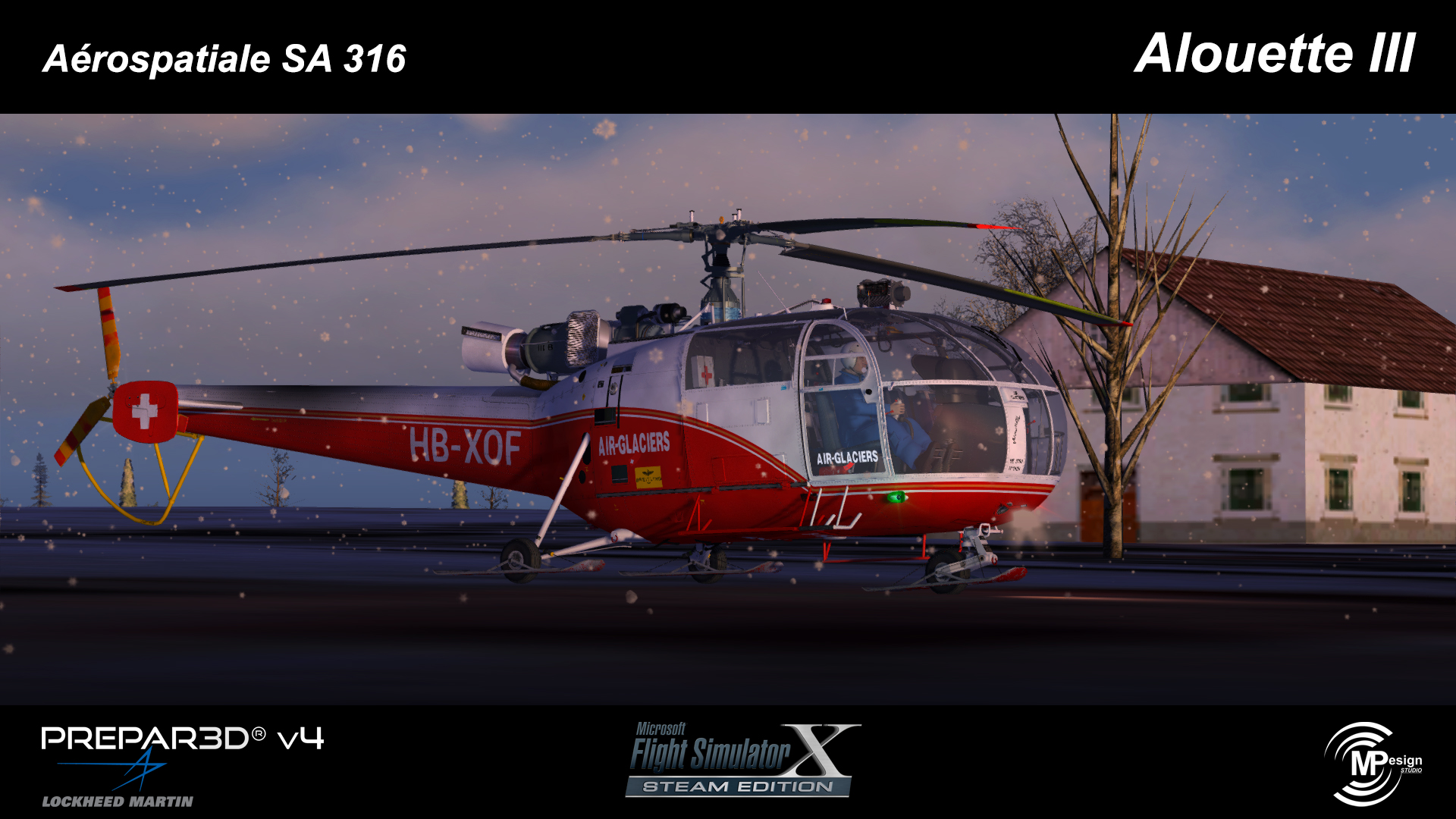 "MP DESIGN STUDIO - 法国宇航 SA316 ""云雀III"" 直升机 FSX P3D"