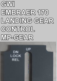 GWI - EMBRAER 170 LANDING GEAR CONTROL PANEL - MP-GEAR