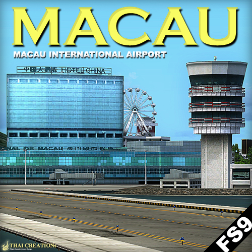 THAI CREATION - NI HAO MACAU: MACAU INTERNATIONAL AIRPORT FS2004