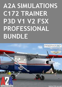 A2A SIMULATIONS - C172 TRAINER FSX P3D PRO BUNDLE
