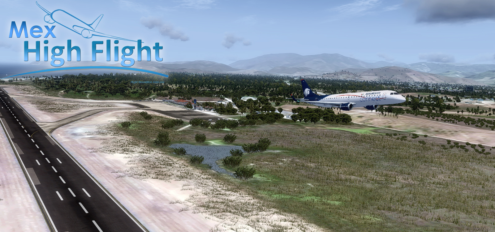 MEX HIGH FLIGHT - MMZH IXTAPA-ZIHUATANEJO INTERNATIONAL AIRPORT FSX P3D