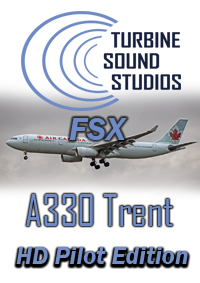 TURBINE SOUND STUDIOS - AIRBUS A330 TRENT-700 HD PILOT EDITION SOUNDPACK FSX