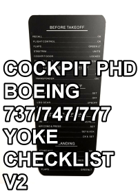 COCKPIT PHD - BOEING 737/747/777 YOKE CHECKLIST V2