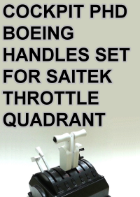 COCKPIT PHD - BOEING HANDLES SET FOR SAITEK THROTTLE QUADRANT
