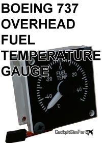 COCKPIT SIM PARTS - BOEING 737 OVERHEAD FUEL TEMPERATURE GAUGE