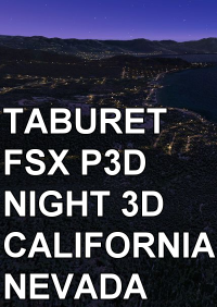 TABURET - FSX P3D NIGHT 3D CALIFORNIA NEVADA