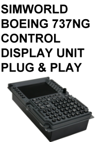 SIMWORLD - BOEING 737NG CONTROL DISPLAY UNIT PLUG & PLAY