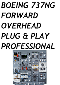 SIMWORLD - BOEING 737NG FORWARD OVERHEAD PLUG & PLAY PROFESSIONAL