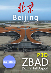 BRIDGE - BEIJING DAXING INTL AIRPORT ZBAD P3D