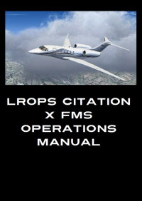 JPWHISKEY - LROPS CITATION X FMS OPERATIONS MANUAL