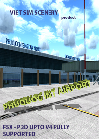 VIET SIM SCENERY - VVPQ PHU QUOC INTERNATIONAL AIRPORT NEWLY DESIGNED FSX P3D1-4