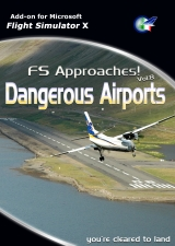PERFECT FLIGHT - FS APPROACHES 8 - DANGEROUS AIRPORTS FSX
