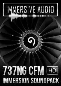 IMMERSIVE AUDIO - 737NG CFM IMMERSION SOUNDPACK HD FSX P3D