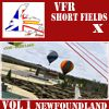 VFR-SHORT FIELDS X - VOLUME 1 NEWFOUNDLAND