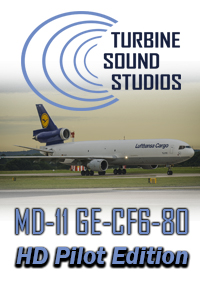 TURBINE SOUND STUDIOS - MD-11 GE-CF6-80C PILOT EDITION FS2004