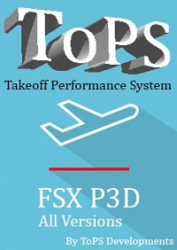 TOPS DEVELOPMENTS - TOPS - TAKEOFF PERFORMANCE SYSTEM FSX P3D