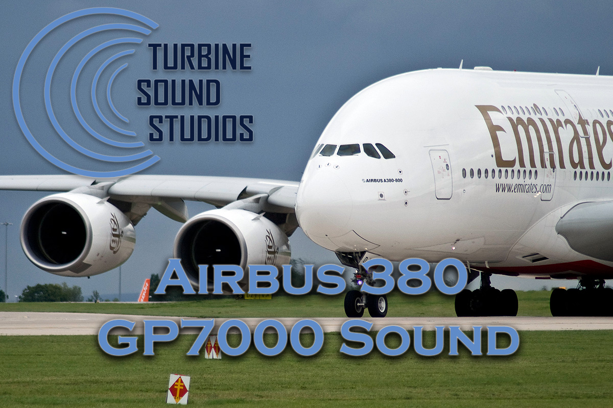 TURBINE SOUND STUDIOS - AIRBUS 380 GP7000 SOUNDPACK FS2004