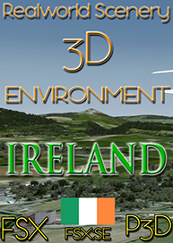 REALWORLD SCENERY - IRELAND 3D ENVIRONMENT  FSX P3D