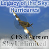 SU - LEGACY OF THE SKY: HURRICANE FIGHTERS OF WWII FOR CF3