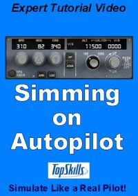 TOPSKILLS - SIMMING ON AUTOPILOT VIDEO TUTORIAL