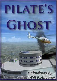 ESCI FLIGHTSIM PUBLICATIONS - PILATE�S GHOST - A TECHNO-THRILLER SET IN THE SWISS ALPS - FSX